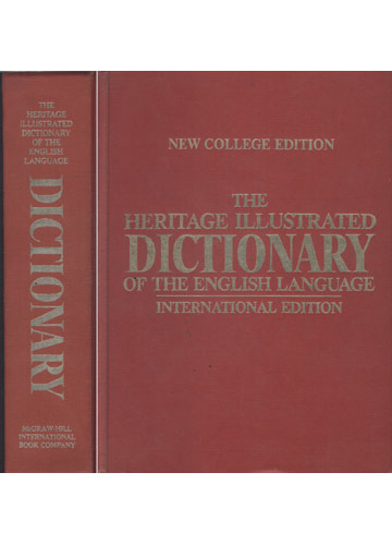 The Heritage Illustrated Dictionary of The English Language - Internation Edition