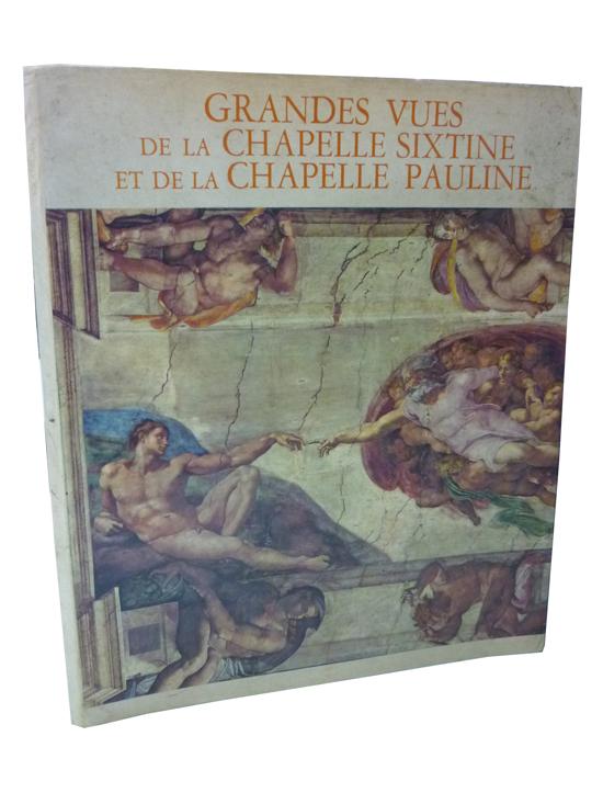 Grandes Vues de la Chapelle Sixtine et de la Chapelle Pauline