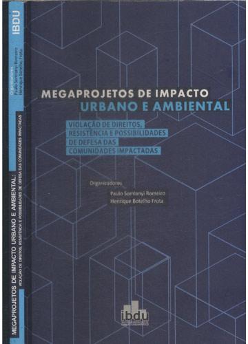 Megaprojetos de Impacto Urbano e Ambiental