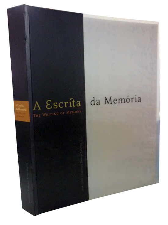 A Escrita da Memória - The Writing of Memory