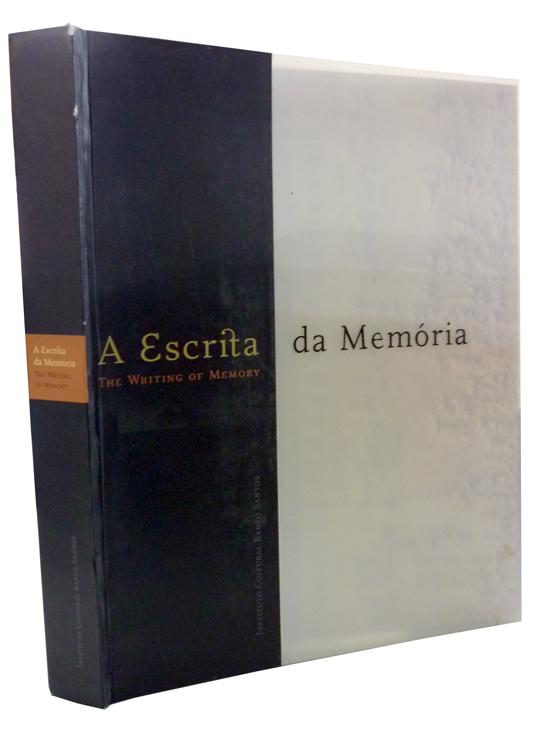 A Escrita da Memória - The Writing of Memory