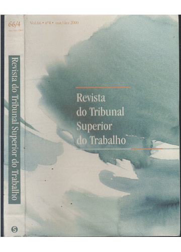Revista do Tribunal Superior do Trabalho - Volume 66 - Nº 04 - Out / Dez 2000