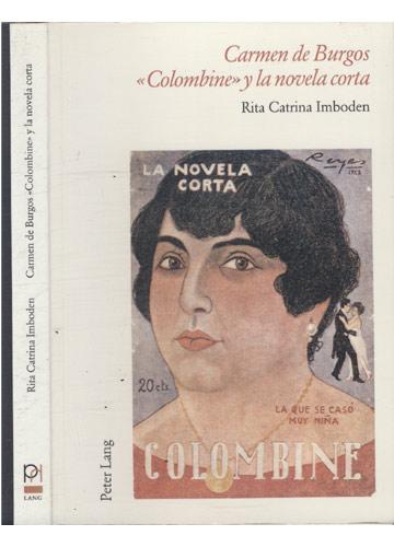 Carmen de Burgos - Colombine y la Novela Corta