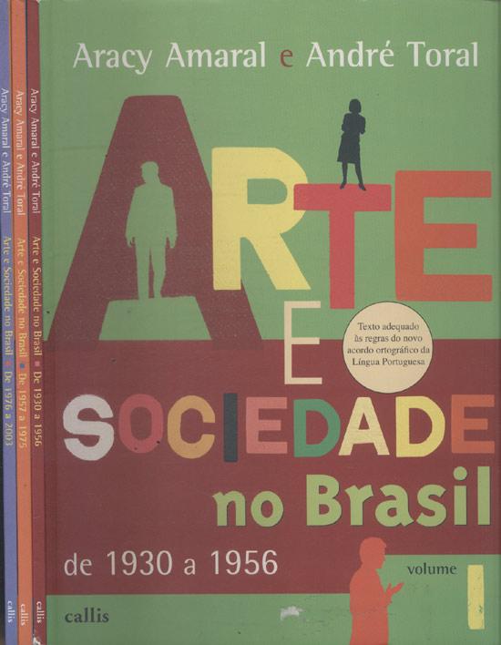 Arte e Sociedade no Brasil - 3 Volumes