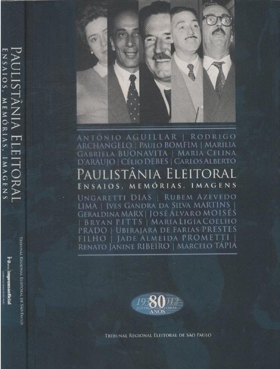 Paulistânia Eleitoral - Ensaio Memórias Imagens