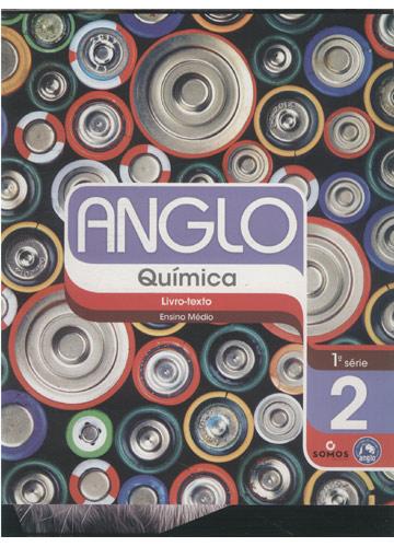 Anglo - Química - Livro Texto - Ensino Médio - 1ª. Série - 2º Semestre + Caderno de Exercícios