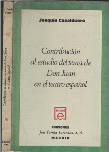 Contribución al Estudio del Tema de Don Juan en el Teatro Español