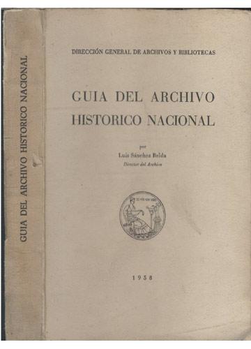 Guia Del Archivo Historico Nacional