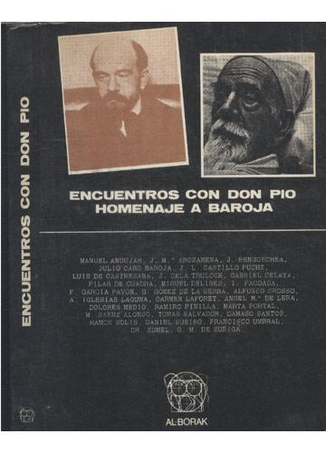 Encuentros com Don Pio -  Homenaje a Baroja