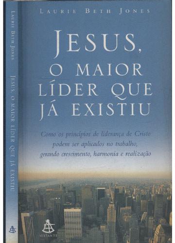 Jesus o Maior Líder Que Já Existiu
