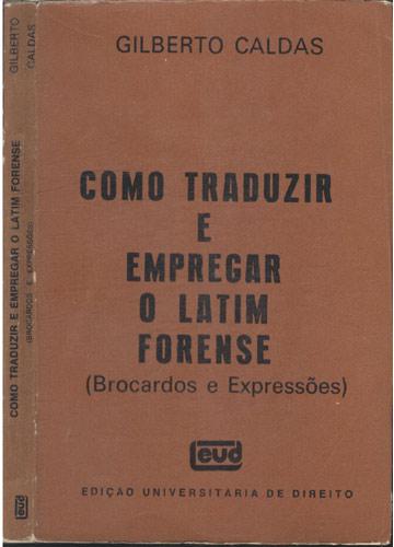 Como Traduzir e Empregar o Latim Forense
