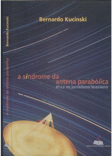 A Síndrome da Antena Parabólica