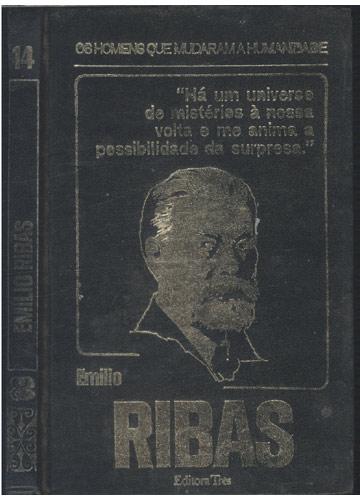 Emilio Ribas - Os Homens que Mudaram a Humanidade - Volume 14