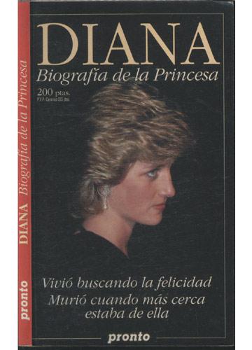 Diana - Biografía de la Princesa