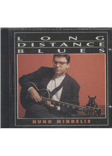 Nuno Mindelis - Long Distance Blues