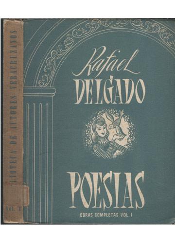 Biblioteca de Autores Veracruzanos - Volume 1 - Rafael Delgado - Poesias