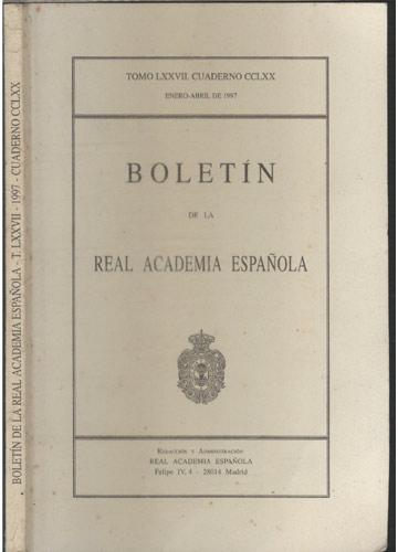 Bolétin de la Real Academia Española - T. LXXVII - 1997 - Cuaderno CCLXX