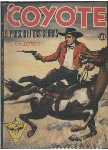 O Coyote - Nº.101 - O Proscrito das Serras