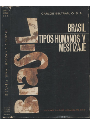 Brasil - Tipos Humanos y Mestizaje