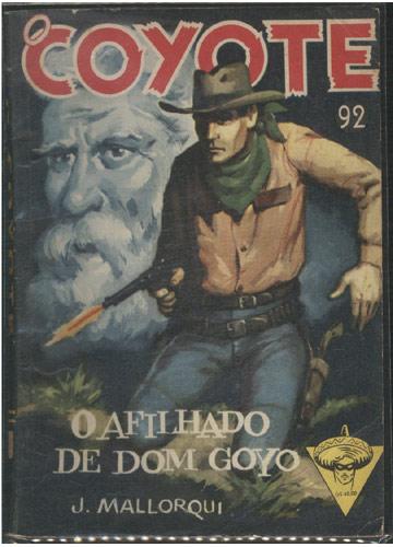 O Coyote - Nº.92 - O Afilhado de Dom Goyo