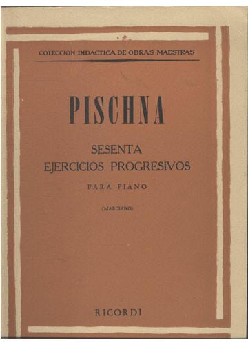 Piischna - Sesenta Ejercicios Progresivos (Partituras Piano)