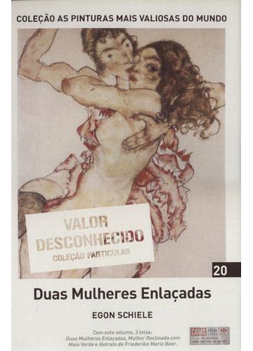 Duas Mulheres Enlaçadas - Coleção as Pinturas mais Valiosas do Mundo - Volume 20