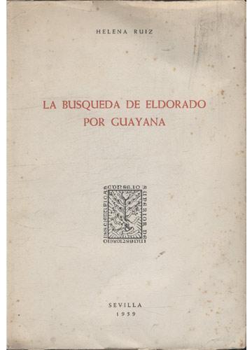 La Busqueda de Eldorado por Guayana