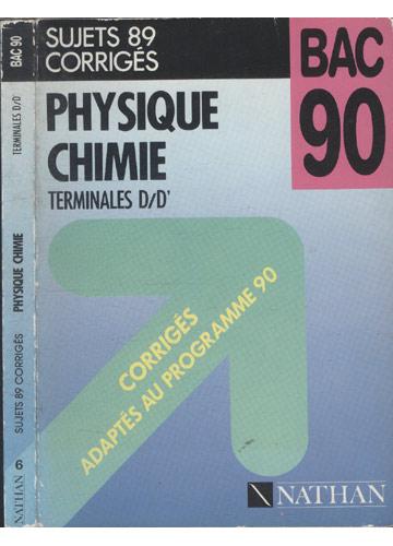 Physique - Sujets 89 Corrigés - Nº.20 - Terminales - D/D