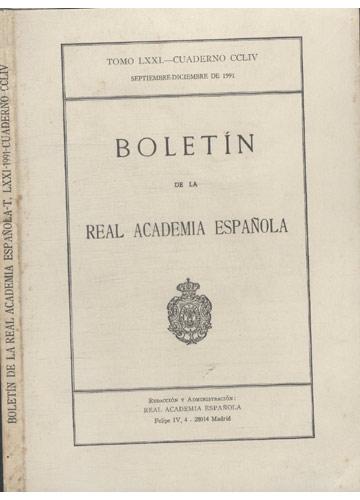 Boletín de la Real Academia Española - T. LXXI - 1991 - Cuaderno CCLIV