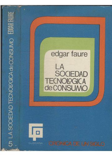 La Sociedad Tecnologica de Consumo