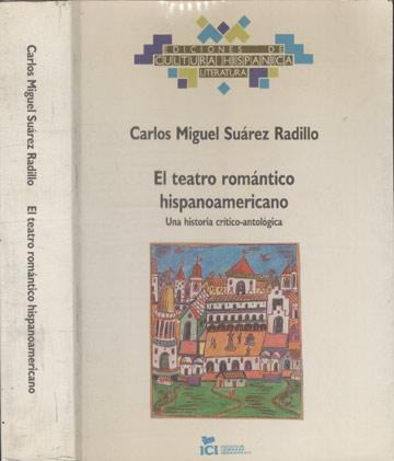 El Teatro Romántico Hispanoamaricano