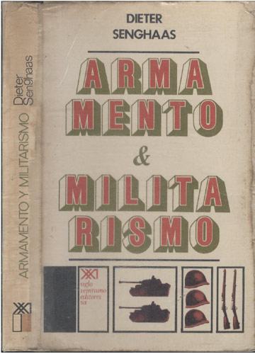 Armamento e Militarismo