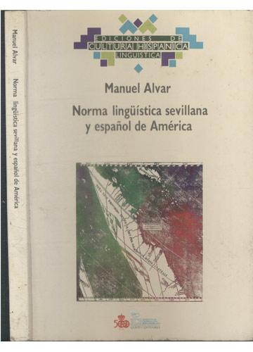 Norma Lingüística Sevillana y Español de América
