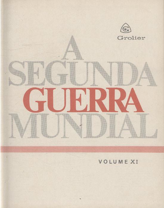 IIª Guerra Mundial - Volume 11