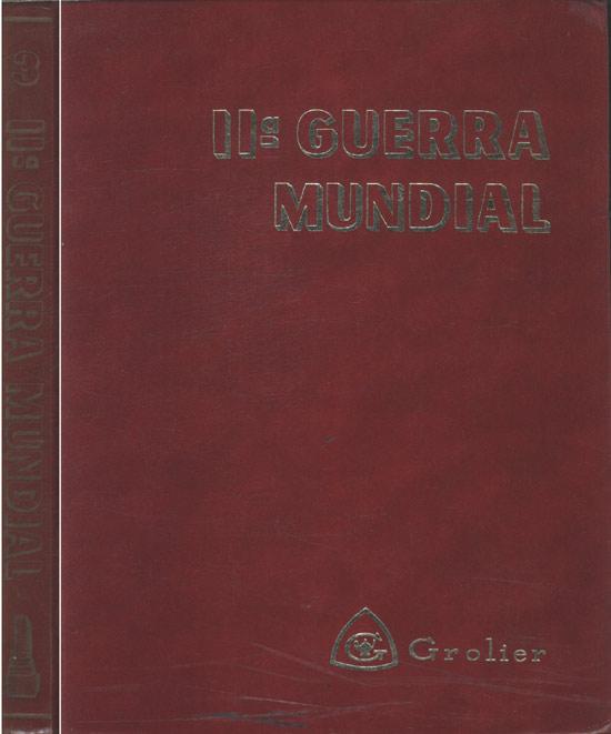 IIª Guerra Mundial - Volume 3
