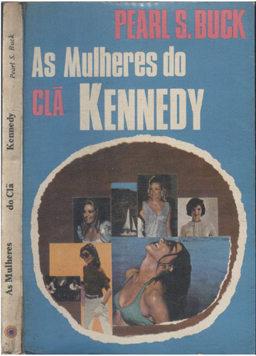 As Mulheres do Clã Kennedy