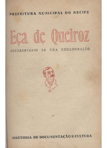 Eça de Queiroz - Documentário de uma Comemoração