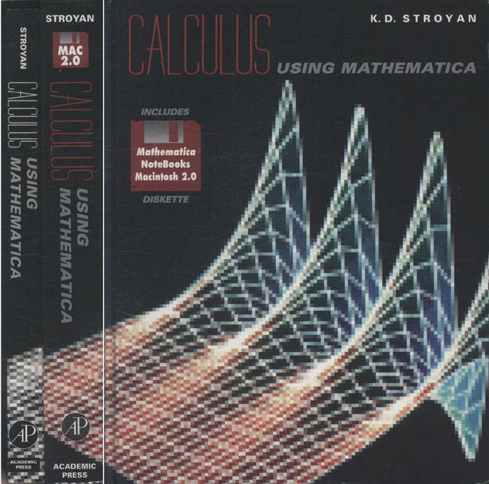 Calculus Using Mathematica  - Com Disquete e Livro Suplemento