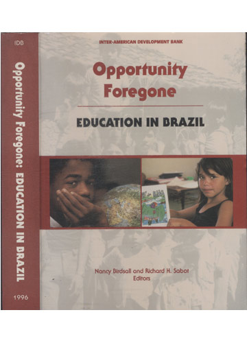 Opportunity Foregone - Education in Brazil