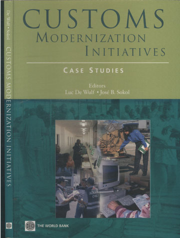 Customs Modernization Initiatives - Case Studies