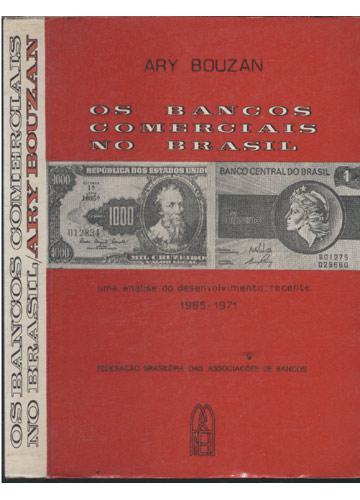 Os Bancos Comerciais no Brasil