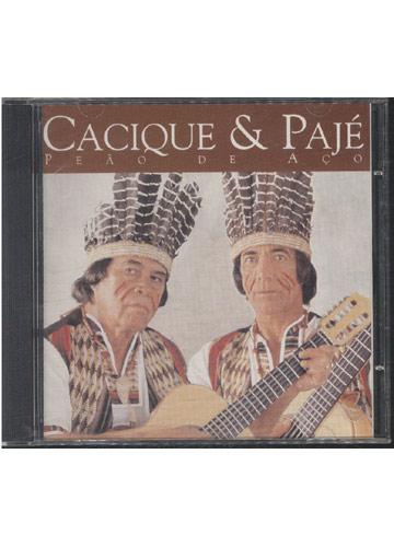 Cacique & Pagé - Peão de Aço