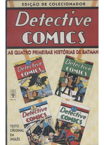 Detective Comics - As Quatro Primeiras Histórias de Batman (em inglês)