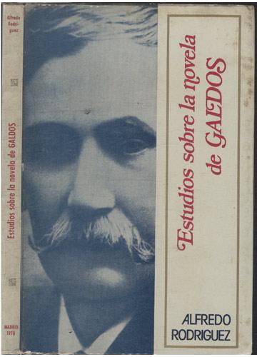 Estudios Sobre la Novela de Galdos