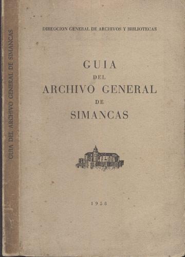 Guia del Archivo General de Simancas