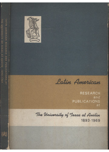 Latin American American Research and Publications at the University of Texas at Austin
