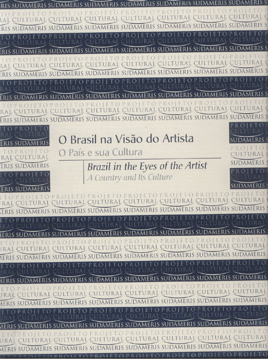 O Brasil na Visão do Artista / Brazil in the Eyes of the Artist