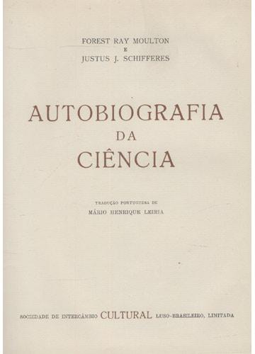 Autobiografia da Ciência - Volume 1