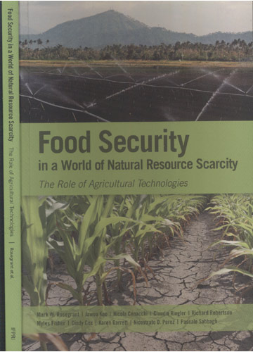 Food Security in a World of Natural Ressource Scarcity