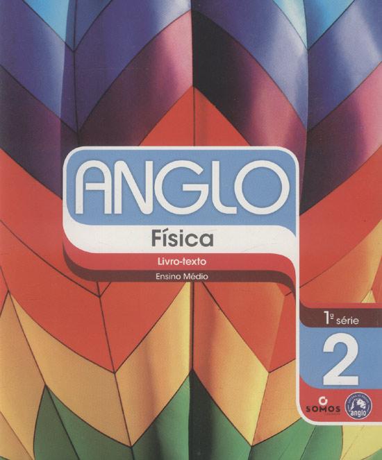 Anglo - Física - Livro-texto 2 - Ensino Médio - 1ª. Série